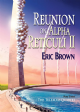 Reunion on Alpha Reticuli II [jhc] by Eric Brown